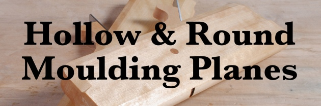 Hollow & Round Moulding Planes